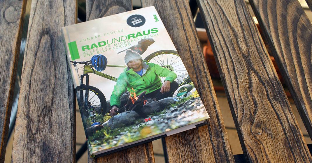 """rad und raus gunnar fehlau - Buch """"Rad und Raus - Alles für Microadventure und Bikepacking"""""""