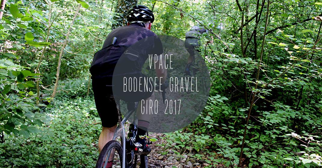 vpace bodensee gravel giro 2017 - So war der VPACE Bodensee Gravel Giro 2017
