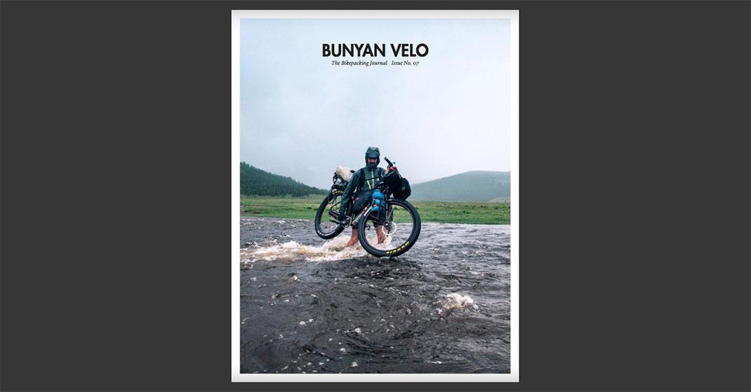 bunyan velo issue 7 - Bunyan Velo - The Bikepacking Journal Issue 7